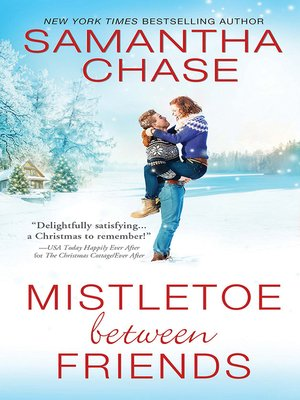 cover image of Mistletoe Between Friends