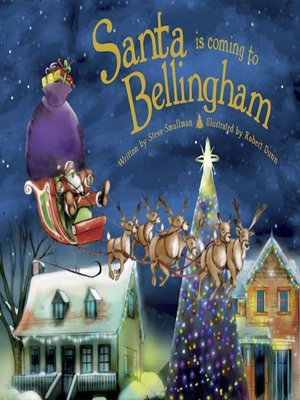 cover image of Santa Is Coming to Bellingham