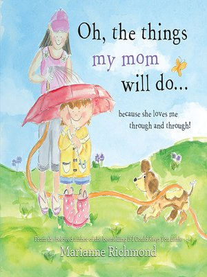 cover image of Oh, the Things My Mom Will Do