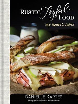cover image of Rustic Joyful Food