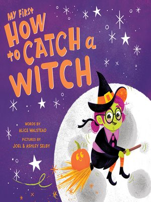 cover image of My First How to Catch a Witch