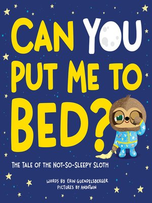 cover image of Can You Put Me to Bed?