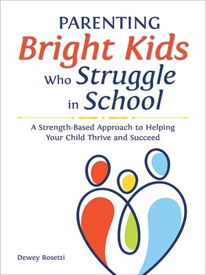 cover image of Parenting Bright Kids Who Struggle in School