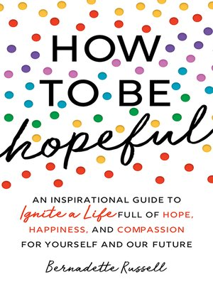 cover image of How to Be Hopeful
