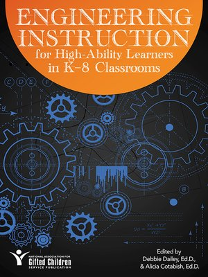 cover image of Engineering Instruction for High-Ability Learners in K-8 Classrooms