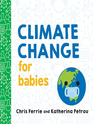 cover image of Climate Change for Babies