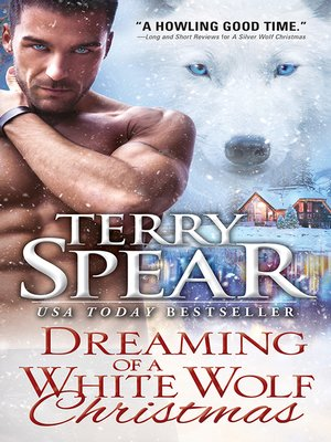 cover image of Dreaming of a White Wolf Christmas
