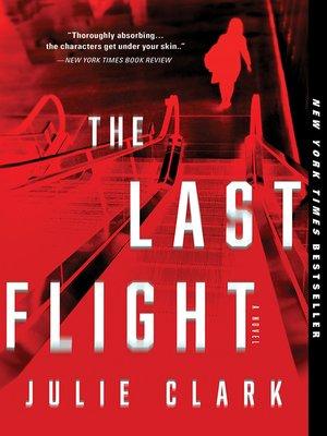 The Last Flight Book Cover