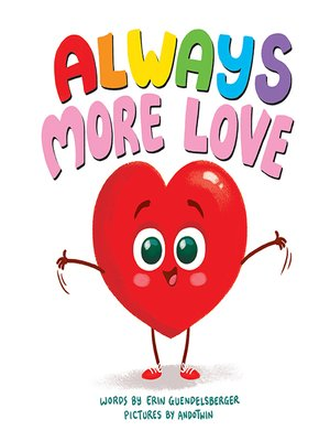cover image of Always More Love
