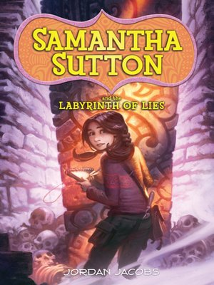 cover image of Samantha Sutton and the Labyrinth of Lies