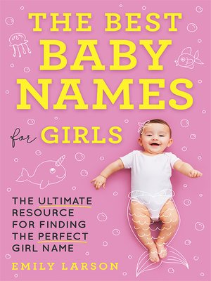 cover image of The Best Baby Names for Girls