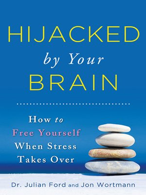 cover image of Hijacked by Your Brain