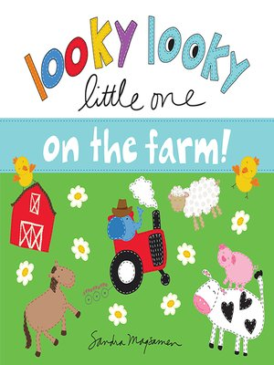 cover image of Looky Looky Little One: On the Farm