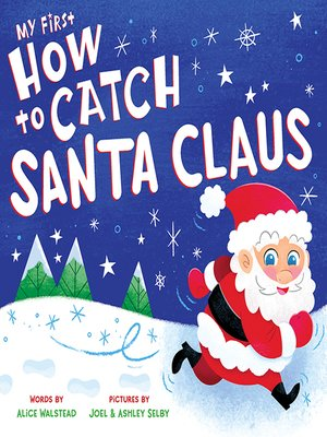 cover image of My First How to Catch Santa Claus
