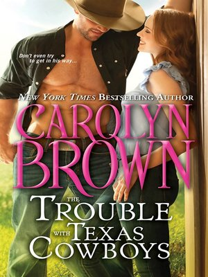 cover image of The Trouble with Texas Cowboys