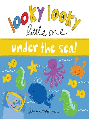 cover image of Looky Looky Little One Under the Sea