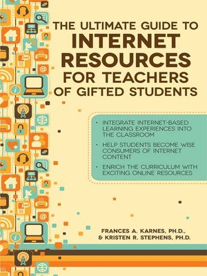 cover image of The Ultimate Guide to Internet Resources for Teachers of Gifted Students