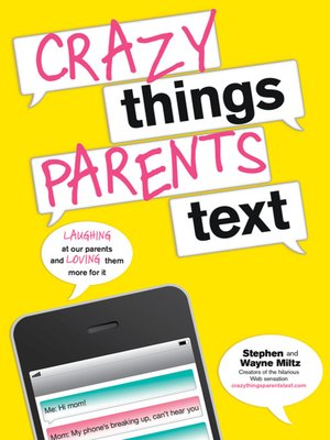 cover image of Crazy Things Parents Text