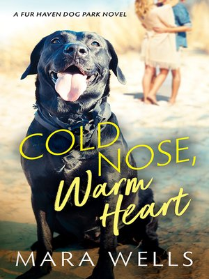 cover image of Cold Nose, Warm Heart