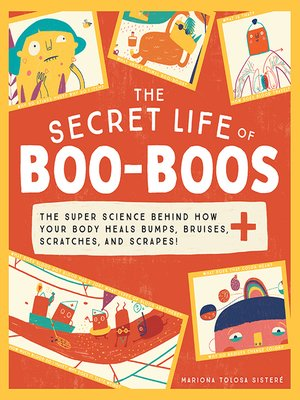 cover image of The Secret Life of Boo-Boos