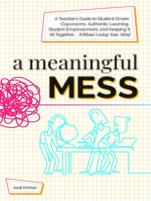 cover image of A Meaningful Mess
