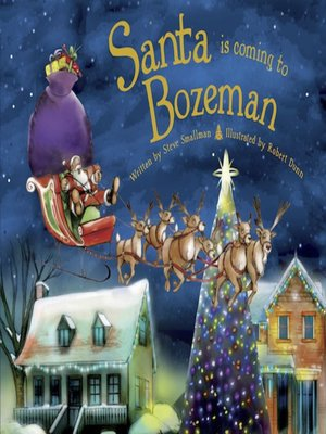 cover image of Santa Is Coming to Bozeman