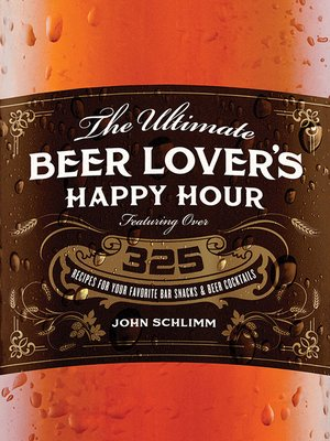 cover image of Ultimate Beer Lover's Happy Hour