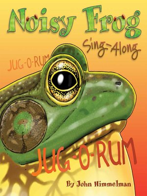 cover image of Noisy Frog Sing-Along