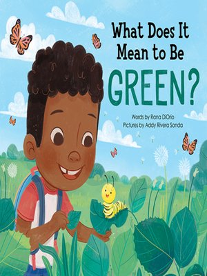 cover image of What Does It Mean to Be Green?
