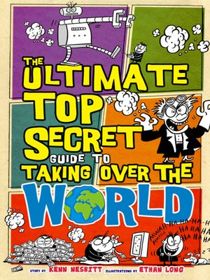 cover image of The Ultimate Top Secret Guide to Taking Over the World