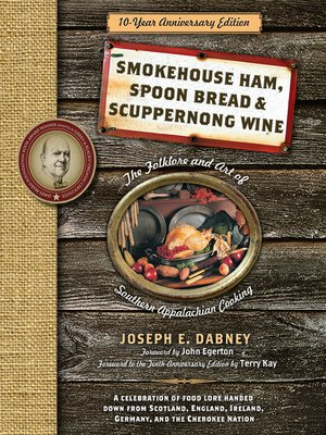 cover image of Smokehouse Ham, Spoon Bread & Scuppernong Wine