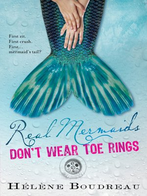 cover image of Real Mermaids Don't Wear Toe Rings
