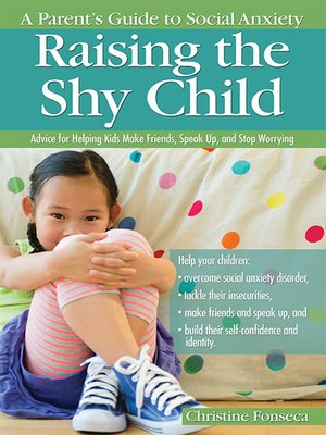 cover image of Raising the Shy Child