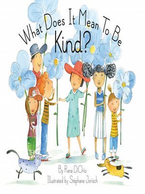 cover image of What Does It Mean to Be Kind?