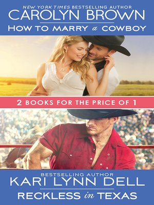 cover image of How to Marry a Cowboy / Reckless in Texas