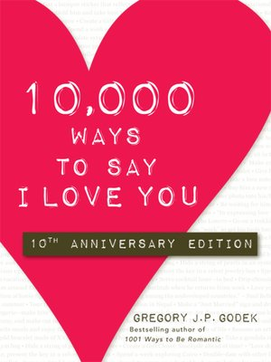 cover image of 10,000 Ways to Say I Love You