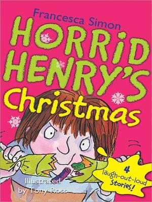 cover image of Horrid Henry's Christmas