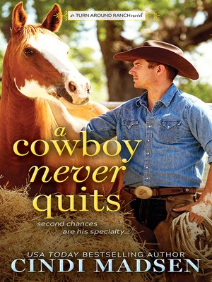 cover image of A Cowboy Never Quits