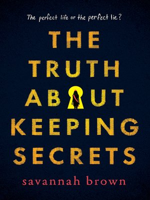 cover image of The Truth about Keeping Secrets