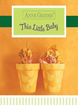 cover image of Anne Geddes This Little Baby