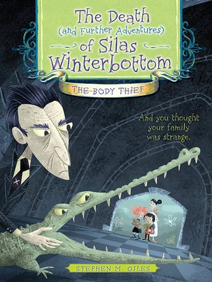 cover image of The Death (and Further Adventures) of Silas Winterbottom