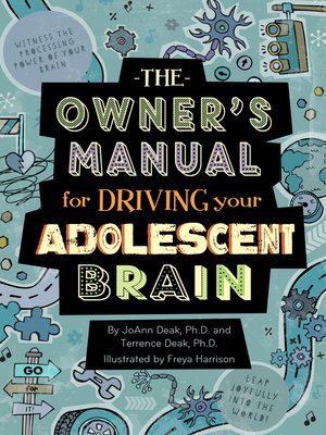cover image of The Owner's Manual for Driving Your Adolescent Brain