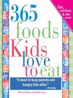 cover image of 365 Foods Kids Love to Eat