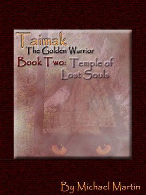 cover image of Taimak: The Golden Warrior - Book Two