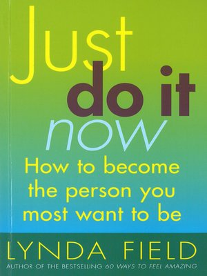 cover image of Just Do It Now!