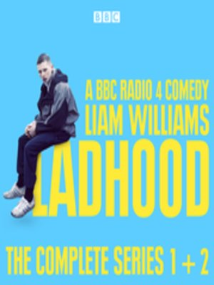 cover image of Ladhood--The Complete Series 1 and 2
