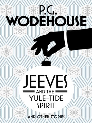 cover image of Jeeves and the Yule-Tide Spirit and Other Stories