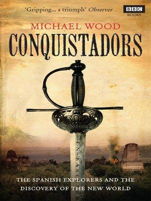 cover image of Conquistadors