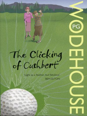 cover image of The Clicking of Cuthbert