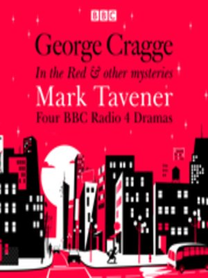 cover image of George Cragge, In the Red & other mysteries